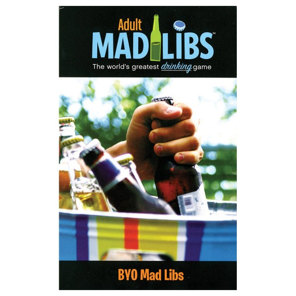 Adult Mad Libs: BYO Drinking Games