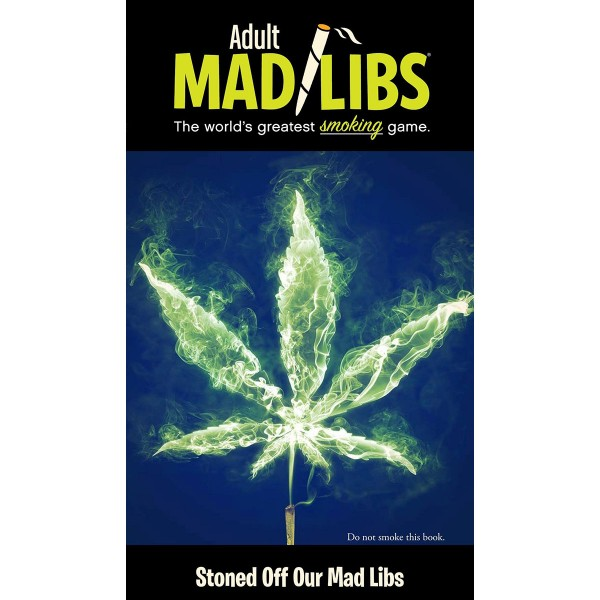 Adult Mad Libs: Stoned Off of Our Mad Libs