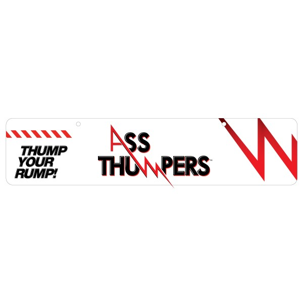 Ass Thumpers Display Sign