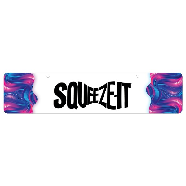 Squeeze It Display Sign